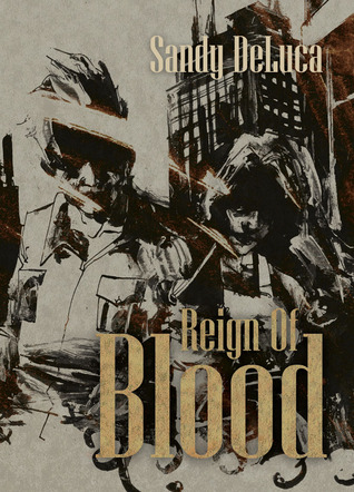 Free download online Reign of Blood MOBI by Sandy DeLuca
