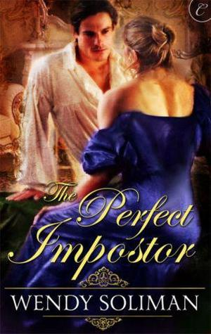 The Perfect Imposter by Wendy Soliman