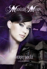 Moonlight Mayhem (Spellbound, #2)
