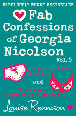 Fab Confessions of Georgia Nicolson Vol. 5 by Louise Rennison