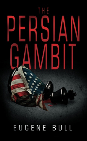 The Persian Gambit by Eugene Bull