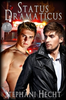Status Dramaticus  (EMS Heat, #13)
