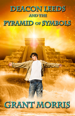 Deacon Leeds and the Pyramid of Symbols by Grant Morris