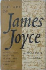 The Art of James Joyce: Method and Design in 'Ulysses' and 'Finnegans Wake'.