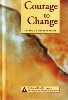 Courage to Change: One Day at a Time in Al-Anon II