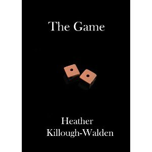 The Game by Heather Killough-Walden