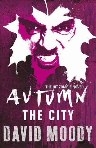Free download online Autumn: The City (Autumn #2) by David Moody PDF