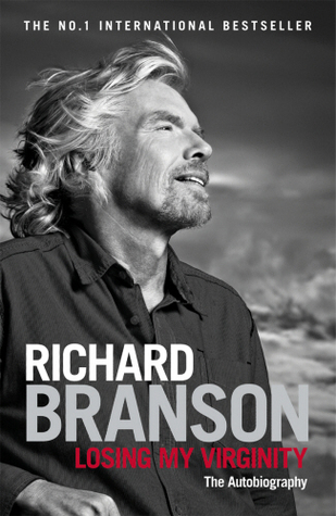 Losing My Virginity Autobiography by Richard Branson