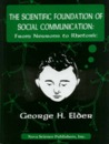 Scientific Foundation of Social Communication: From Neurons to Rhetoric