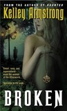 Broken (Women of the Otherworld, # 6)