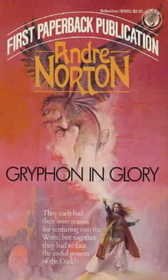 Gryphon in Glory by Andre Norton