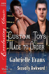 Custom Toys Made to Order (Sexually Awkward, #1)