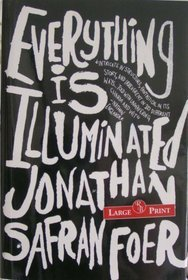Everything Is Illuminated by Jonathan Safran Foer