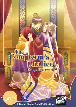 The Conqueror's Chalice by Souya Himawari