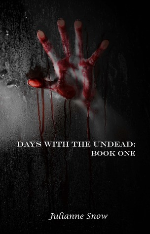 Days with the Undead by Julianne Snow