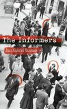 The Informers by Juan Gabriel Vásquez