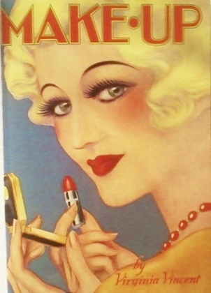 Make-Up -- 1930s Beauty Instruction and Technique