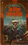 The Bilbao Looking Glass (Sarah Kelling and Max Bittersohn Mystery, #4)