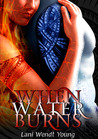 When Water Burns (Telesa, #2)