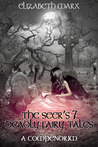 The Seer's 7 Deadly Fairy Tales: A Compendium
