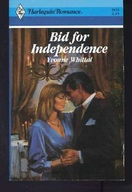 Bid For Independence by Yvonne Whittal