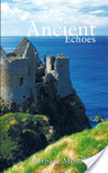 Ancient Echoes (Ancient Echoes #1)