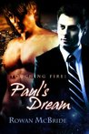 Paul's Dream (Touching Fire, #1)