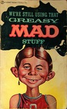 Greasy Mad Stuff by MAD Magazine