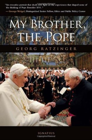 My Brother the Pope by Georg Ratzinger