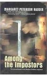 Among the Imposters (Shadow Children, #2)