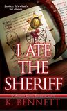 I Ate the Sheriff (Mallory Caine, Zombie-at-Law #3)