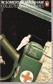 Collected Short Stories by W. Somerset Maugham