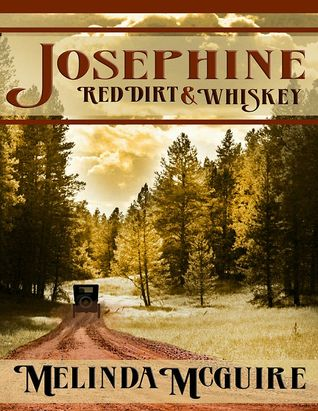 Josephine: Red Dirt and Whiskey