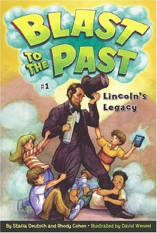 Lincoln's Legacy (Blast to the Past #1)