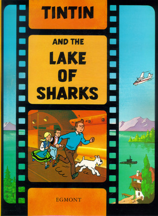 Tintin and the Lake of Sharks by Hergé