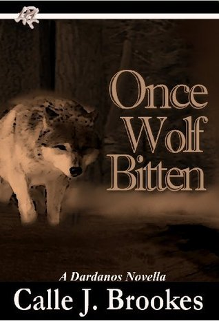 Once Wolf Bitten by Calle J. Brookes