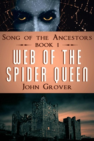 Web of the Spider Queen by John Grover