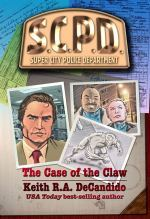 The Case of the Claw by Keith R.A. DeCandido