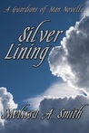 Silver Lining (The Guardian of Man, #0.5)