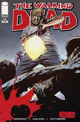 The Walking Dead Issue #60 by Robert Kirkman