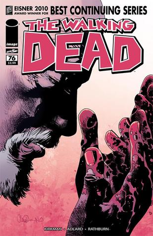 The Walking Dead #76 by Robert Kirkman