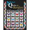 Nickel Quilts & Borders: 7 Quilts & 260 Borders from 5-Inch Squares