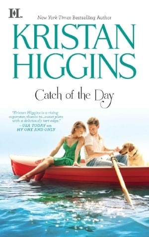 Catch of the Day by Kristan Higgins