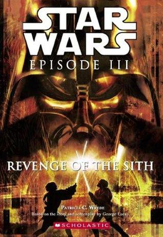 Star Wars Episode III by Patricia C. Wrede