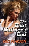 The Boat Builder's Bed by Kris Pearson