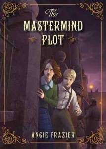 The Mastermind Plot by Angie Frazier