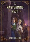 The Mastermind Plot (Suzanna Snow, #2)