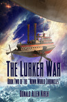 The Lurker War (Book Two of The Nown World Chronicles.)