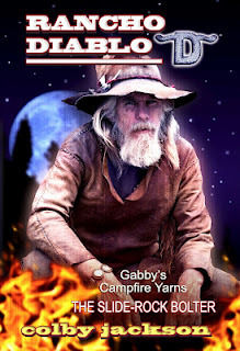 Gabby Darbins and The Slide-Rock Bolter by Colby Jackson