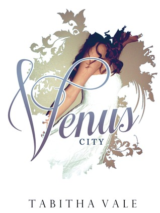 Venus City (Legacy of the Sares, #1)